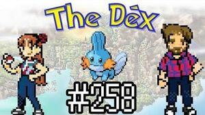 The Dex! Mudkip! Episode 3