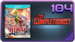 Hyrule Warriors - The Completionist Completed it! Episode 104