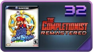 Super Mario Sunshine - REMASTERED - The Completionist Ep