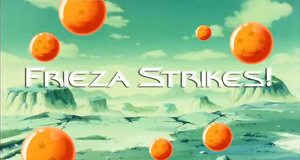 Frieza Strikes