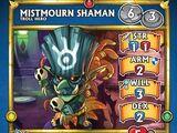Mistmourn Shaman