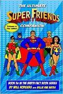 The Ultimate Super Friends Companion Book 2