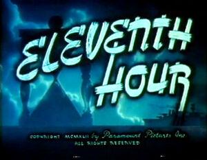 12 Eleventh Hour