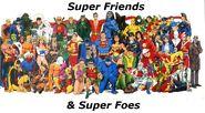 Super Friends and Super Foes