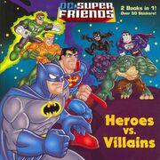 DC Super Friends - Heroes vs. Villains