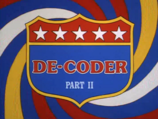 De-Coder, Part Two (02x1c - Invasion of the Earthors)