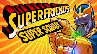 Marvel Super Hero Squad - The Amazing Superfriends!