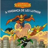 Super Amigos Lex Luthor's Revenge