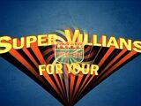Super Villains for your Health