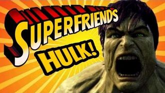 Hulk Ultimate Destruction - The Amazing Superfriends