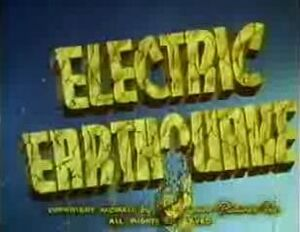 7 Electric Earthquake