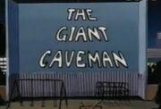 The Giant Caveman