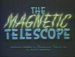 6 Magnetic Telescope
