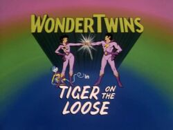 Title Card (2b - Tiger on the Loose)