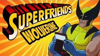 Wolverine's Adamantium Revenge Rage - The Amazing Superfriends!