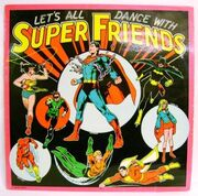 Let's All Dance With Super Friends