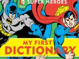 DC Super Heroes - My First Dictionary