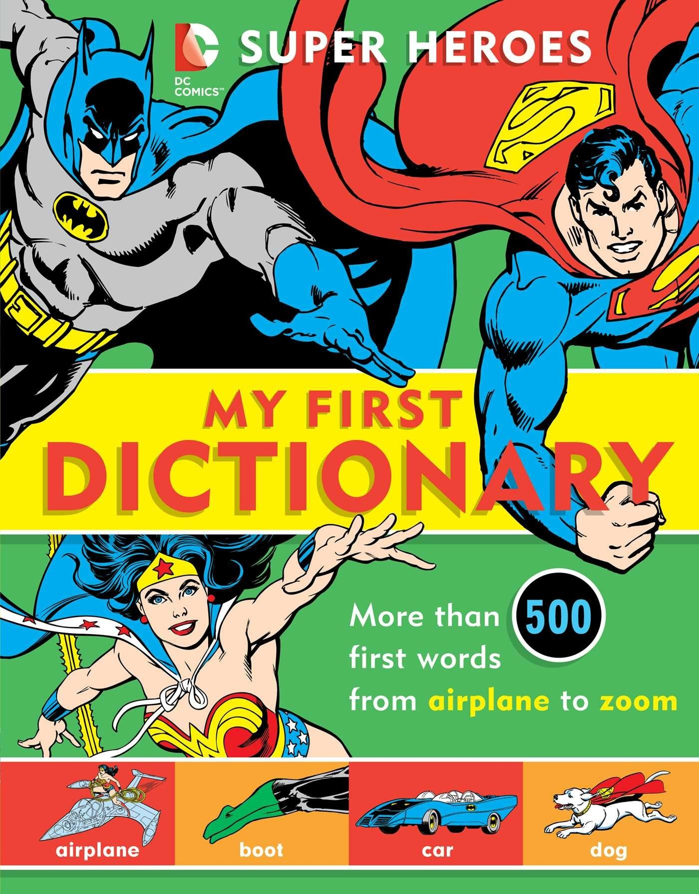 DC Super Heroes - My First Dictionary   SuperFriends Wiki
