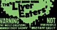 The Liver Eaters