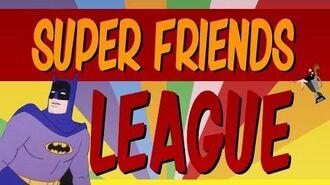 Super Friends League (Justice League Trailer Style)