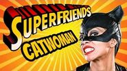 Catwoman - The Amazing Superfriends!