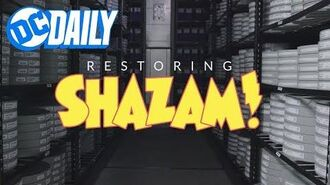 DC Daily Ep.128 SHAZAM! 1974 - A Look Into the Restoration Process