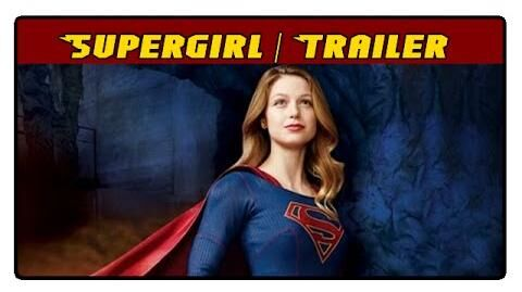 Supergirl - Deutscher Trailer
