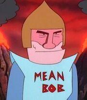 Mean Bob