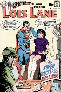 Supermans Girlfriend Lois Lane 101