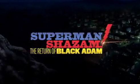 Superman ⁄ Shazam!: The Return of Black Adam | Superman Wiki