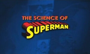 Science of Superman Title Screen