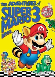 The Adventures of Super Mario Bros. The Complete Series
