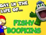 A day in the life of FISHY BOOPKINS