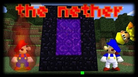 Super minecraft 64 bloopers the nether