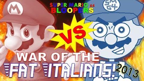 Super mario 64 bloopers war of the fat Italians 2013
