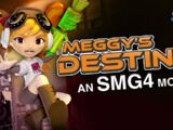 SMG4 Movie: Meggy's Destiny/Transcript