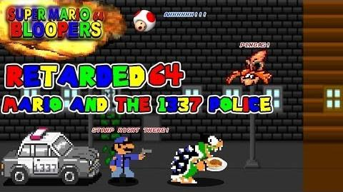 Retarded64 mario and the 1337 p0lice