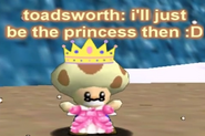 Toadsworth is boss