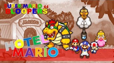 Super mario 64 bloopers hotel mario