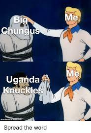 Woah-Chungus=Knuckles