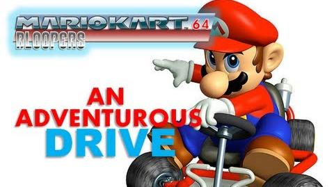 Mario kart 64 blooper an adventurous drive