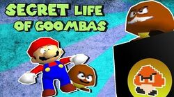SM64 Bloopers SECRET LIFE OF GOOMBAS