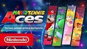 Mario Tennis Aces - Trailer del torneo online prima del lancio (Nintendo Switch)