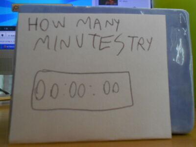 How Many Minutestry 002