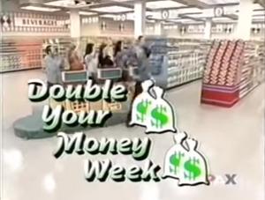 Double-Your-Money-Week