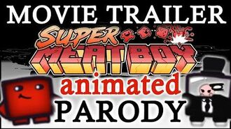 Super Meat Boy Fake Movie Parody Trailer (Original Animation)