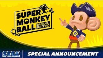 Super Monkey Ball- Banana Blitz HD - Special Announcement!