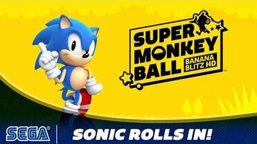 Super Monkey Ball- Banana Blitz HD - Sonic Rolls In!