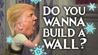 Do You Wanna Build A Wall? - Donald Trump (Frozen Parody)-0