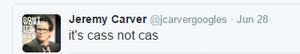 It's Cass not Cas